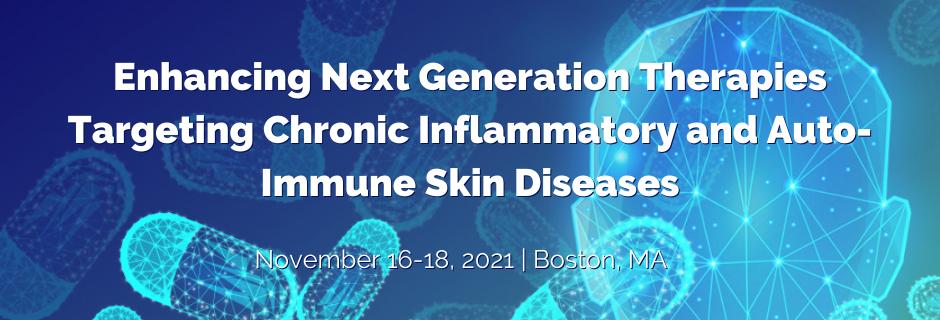 Enhancing Next-Generation Therapies Targeting Chronic Inflammatory & Auto-Immune Skin Diseases